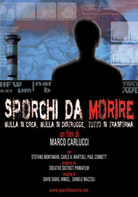 Sporchi da morire - locandina
